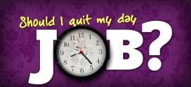 wpid-should_i_quit_my_day_job.jpg