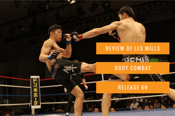 Review of Les Mills Body Combat release 69