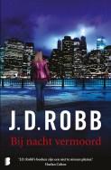 J.D. Robb - Bij nacht vermoord