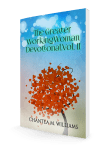 The Greater Working Woman Devotional, Vol. II