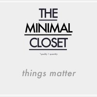 The Minimal Closet : Things Matter