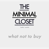 The Minimal Closet : What Not to Buy