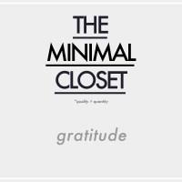 The Minimal Closet : Gratitude