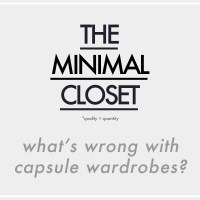 The Minimal Closet | What's Wrong with Capsule Wardrobes?