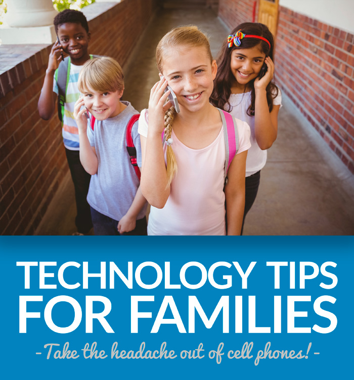 Tech Tips for Families - Take the headache out of cell phone use!