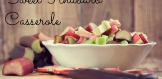 Sweet Rhubarb Casserole