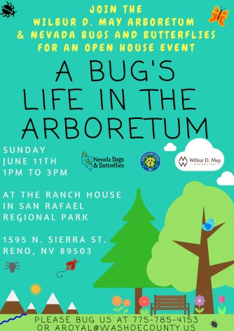 Wilbur D. May Arobretum &Nevada Bugs And ButterfliesPresents