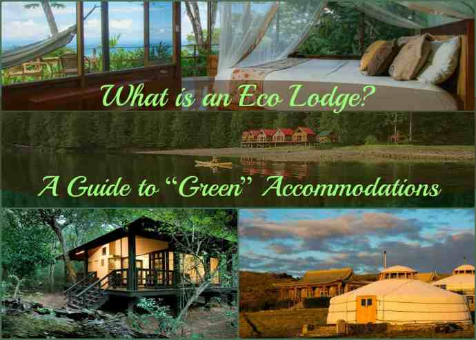 Eco Lodge- Guide to Green Accommodation
