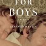 Review of <em>Stories for Boys: A Memoir</em> by Gregory Martin