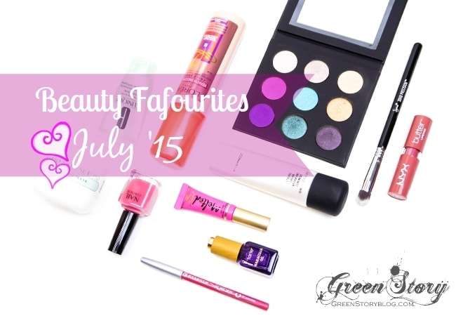 Beauty Favourites Of The Month | July'15