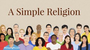 #67 A Simple Religion.001