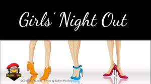 #64 Girls Night Out.001
