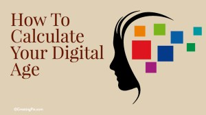 #69 How To Calculate Your Digital Age.001