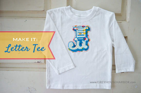 Make It: Letter Tee  |  GreyHouseHarbor.com