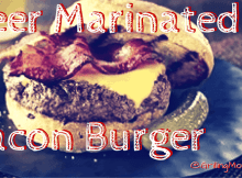 Maple Bacon Beer Burger Perfect For The Grill