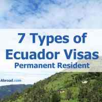 7 Types of Ecuador PR Visas (Permanent Resident)