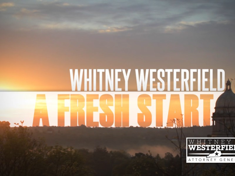 Whitney Westerfield for Attorney General – A Fresh Start