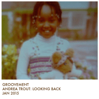 Groovement Podcast: Andrea Trout's Looking Back (Jan 2015)
