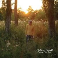 Matthew Halsall's Fletcher Moss Park receives vinyl pressing