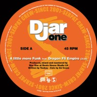 Debut 45 from Djar One ft Dragon Fli Empire, Bumble Bzz