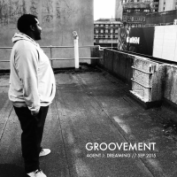 Groovement Podcast: Agent J - Dreaming {Sep 2015}