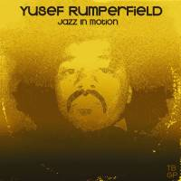 New music // Yusef Rumperfield:  Jazz In Motion