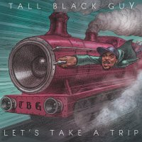 On Wax // Tall Black Guy preps new album Let's Take A Trip
