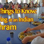 Eat, Pray, Love… 10 Things to Know about Staying at an Indian ashram?