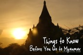 things to know before you go to myanmar