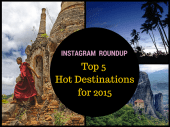 Top 5 Hot Destinations for 2015, top destinations for 2015, top 5 instagram destinations, top 5 destinations, top destinations, instagram roundup