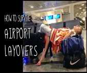 How to Survive Airport Layovers, airport layover guide