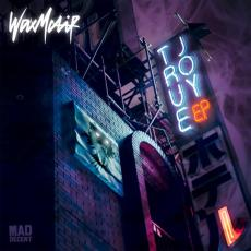 """Wax Motif's """"True Joy"""" EP cover art"""