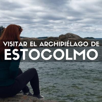 Visitar el archipiélago de Estocolmo: Grinda y Vaxholm