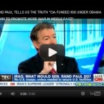 Rand Paul Says the CIA Funded ISIS under Obama to Promote War in Middle East