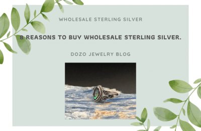 8 REASONS TO BUY WHOLESALE STERLING SILVER.