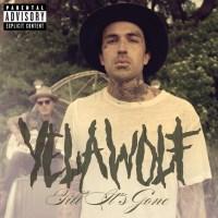"Stream: ""Till It's Gone"" by Yelawolf"