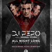 DJ PEPO - ORIGINAL TECHNO @ SALA LA RIVIERA (ALL NIGHT LONG) 07-04-2016