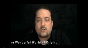 Diary of a VapinGreek #6 – Wonderful World of Driping
