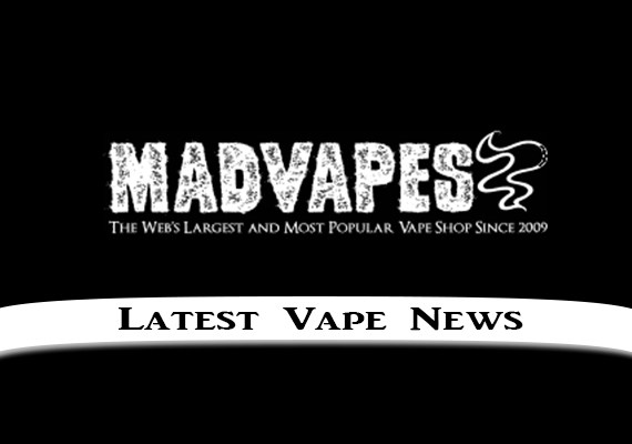 madvapes latest vape news