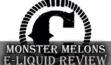 Cuttwood Monster Melons E-Liquid Review