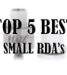 Top 5 Best Small RDA's