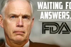 Senator Johnson Sends 2nd Letter To FDA Demanding Answers featured image