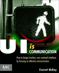 """A photo of the cover of the book UI Is Communication: Published as part of the post """"10 Principles for Great Technical Communication and UI Design"""""""