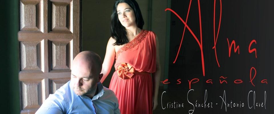 Alma española, concierto de voz y guitarra con bellas piezas del repertorio español, con Antonio Clavel guitarrista y Cristina Sánchez soprano.