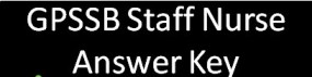 Staff Nurse Answer Key
