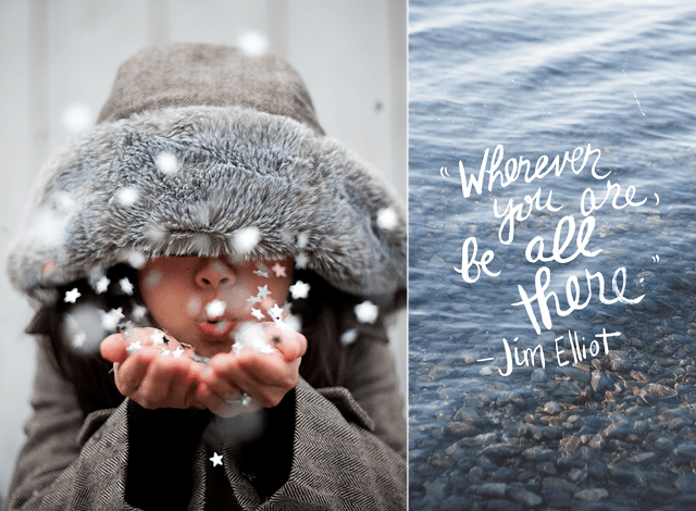 Travel Quote - Wherever you are, be all there