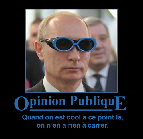 L'opinion publique : quand on est cool à ce point, on n'en a rien à carrer.