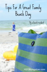 Tips for a great family beach day with a good list of what to bring to make everyone happy and ready for the best family day at the beach - H2OBungalow