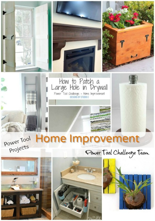 Power Tool Challenge Team Home Improvement Projects