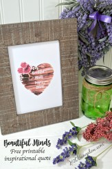 Free Inspirational printable of Beautiful Minds Inspire Others. Simple download instructions with tips for a frame worthy print. Easy DIY home decor project